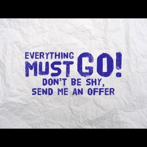💙💙💙💙EVERYTHING MUST GO💙💙💙💙